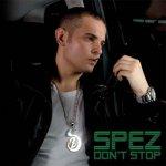 Spez - Don't stop