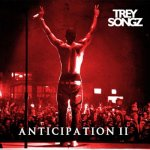 Trey Songz - Anticipation II