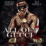 Gucci Mane - All Out Gucci Mane #2
