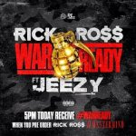 Rick Ross, Young Jeezy - War Ready