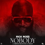 Rick Ross, French Montana, Diddy - Nobody