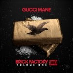 Gucci Mane - Brick Factory Vol 1 [iTunes]