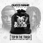 Gucci Mane, Chief Keef - Top In The Trash