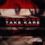Young Thug, Lil Wayne - Take Kare