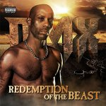 DMX - Redemption Of The Beat