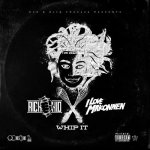 Rich The Kid, I LOVE MAKONNEN - Whip It