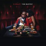R. Kelly - The Buffet (Deluxe Edition)