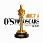 Juicy J - O's To Oscars (No DJ)