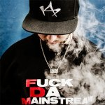 Kaip - F*ck Da Mainstream