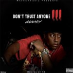 Cassidy - Don't Trust Anyone 3