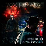 Vox Humana - Songs of the Doomed Humanity
