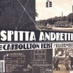 Curren$y, Alchemist - The Carrollton Heist