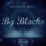 Asha Gloomy, Mava - By Blocks