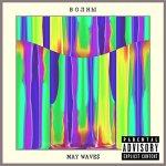 May Wave$ - Волны