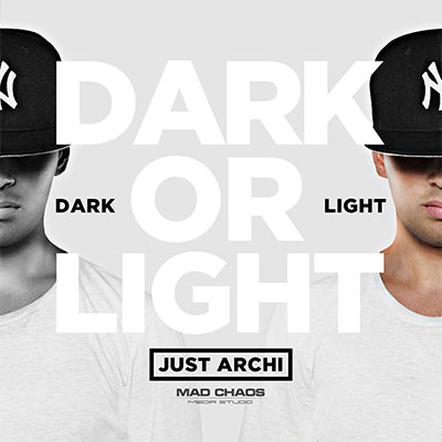 Just Archi - Dark Or Light