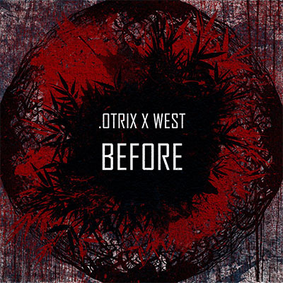 .OTRIX, WEST - Before