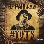 DJ Paul - Yots (Year of the Six) Pt. 1
