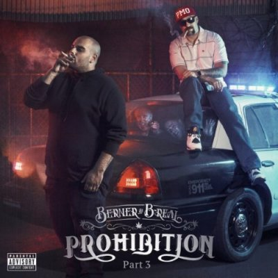 Berner, B-Real - Prohibition Pt. 3