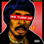 Nick Cannon - The Gospel Of Ike Turn Up: My Side Of The Story