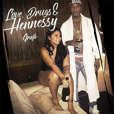 Grafh - Love, Dr*gs & Hennessy