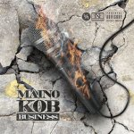 Maino - K.O.B. Business