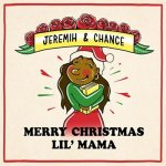 Chance The Rapper, Jeremih - Merry Christmas Lil' Mama