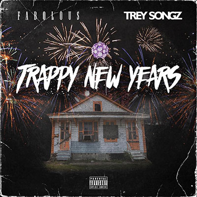 Fabolous, Trey Songz - Trappy New Years