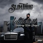 Slim Thug, Kirko Bangz - Addicted