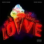 Gucci Mane, Nicki Minaj - Make Love