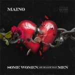 Maino - Some Women Are Realer Than Men