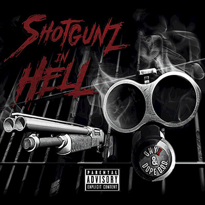Onyx, Dope D.O.D. - Shotgunz In Hell