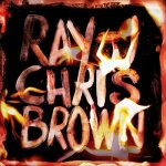 Chris Brown, Ray J - Burn My Name