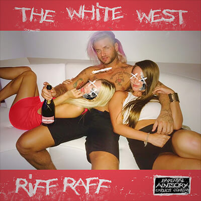 RiFF RAFF - The White West