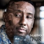 Maino - Party & Pain