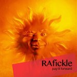 RAfickle - Pay It Forward