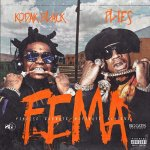 Kodak Black, Plies - F.E.M.A.