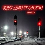 Red Light Crew - Since 2005