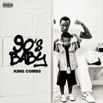 King Combs - 90s Baby